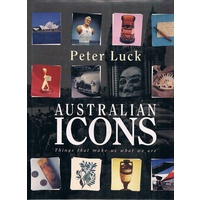 Australian Icons. Things That Make Us What We Are