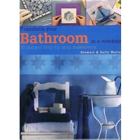 Transform Your Bathroom In A Weekend