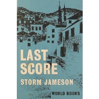 Last Score Or The Private Life Of Sir Richard Ormston.
