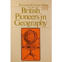 British Pioneers In Geography