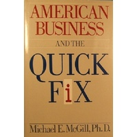 American Business And The Quick Fix.