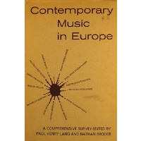 Contemporary Music In Europe. A Comprehensive Survey