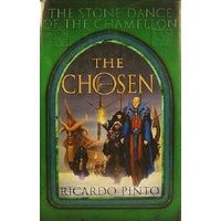 The Chosen. The Stone Dance Of The Chamelon, Book One