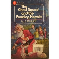 The Ghost Squad And The Prowling Hermits