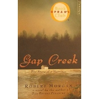 Gap Creek. The Story Of A Marriage