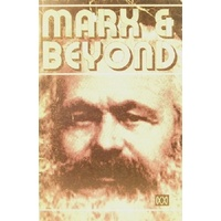 Marx And Beyond