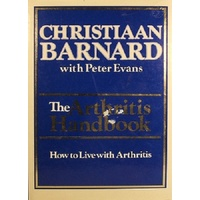 The Arthritis Handbook. How To Live With Arthritis