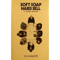 Soft Soap Hard Sell In Adland Australia