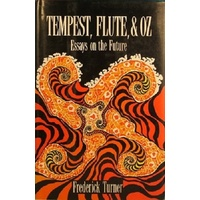 Tempest, Flute And Oz. Essays On The Future
