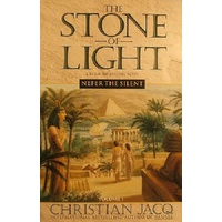The Stone Of Light. Nefer The Silent. Volume One