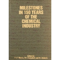 Milestones In 150 Years Of The Chemical Industry