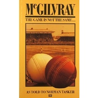 McGilvray. The Game Is Not The Same.