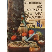 Continental Cooking. South East Asian Cooking