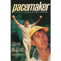 Pacemaker. The Inner Thoughts Of Glenn McGrath