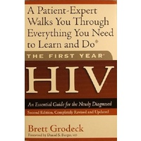 HIV. An Essential Guide For The Newly Diagnosed