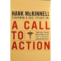 A Call To Action. Taking Back Healthcare for Future Generations