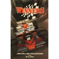 Winners. A Who's Who Of Motor Racing Champions