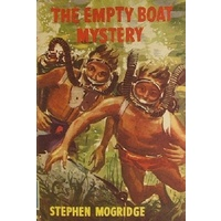 The Empty Boat Mystery. A Story For Boys