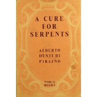 A Cure For Serpents. A Doctor In Africa