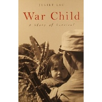 War Child. A Story Of Survival