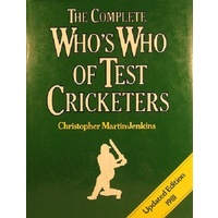 The Complete Who's Who Of Test Cricketers