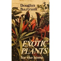 Exotic Plants For The Home
