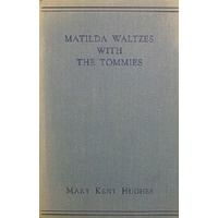 Matilda Waltzes With The Tommies