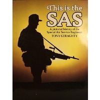 This Is The SAS. A Pictorial History Of The Special Air Service Regiment