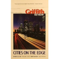 Griffith Review. Cities On The Edge