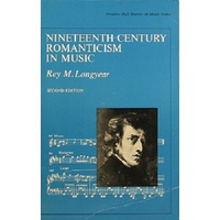 Nineteenth-Century Romanticism In Music