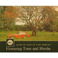 Shell Guide To Some Of East Africa's Flowering Trees And Shrubs