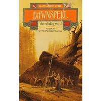Dawnspell. The Bristling Wood. Volume III Of The Deverry Series