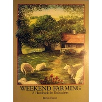 Weekend Farming. A Handbook For Enthusiasts