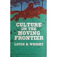 Culture On The Moving Frontier