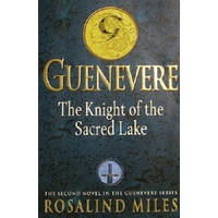 Guenevere. The Knight Of The Sacred Lake