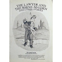 The Lawyer And The Rhine Maiden And Other Stories