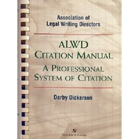 ALWD Citation Manual. A Professional System Of Citation