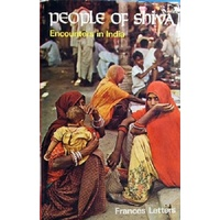 People Of Shiva. Encounters In India