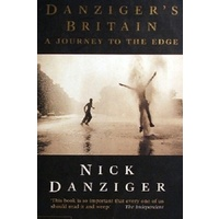 Danziger's Britain. A Journey To The Edge
