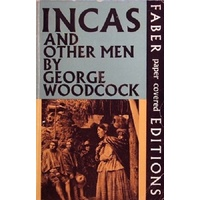 Incas And Other Men. Travels In The Andes