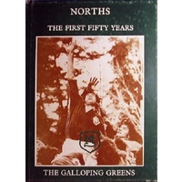 Norths. The First Fifty Years, The Galloping Greens