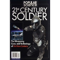21st Century Soldier. The Weaponry, Gear, and Technology of the Military in the New Century