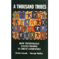 A Thousand Tribes. How Technology Unites People In Great Companies