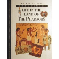 Life In The Land Of The Pharaohs