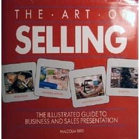 Art of Selling. The Illustrated Guide to Business and Sales Presentation