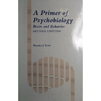 A Primer Of Psychobiology. Brain And Behavior