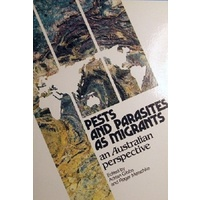 Pests And Parasites As Migrants. An Australian Perspective