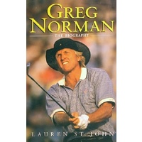 Greg Norman. The Biography