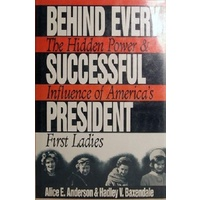 Behind Every Successful President