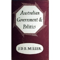 Australian Government And Politics. An Introductory Survey